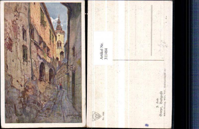 311484,Deutscher Schulverein 1602 Künstler Fritz Lach Steyr Badgasse Gasse Kirchenturm