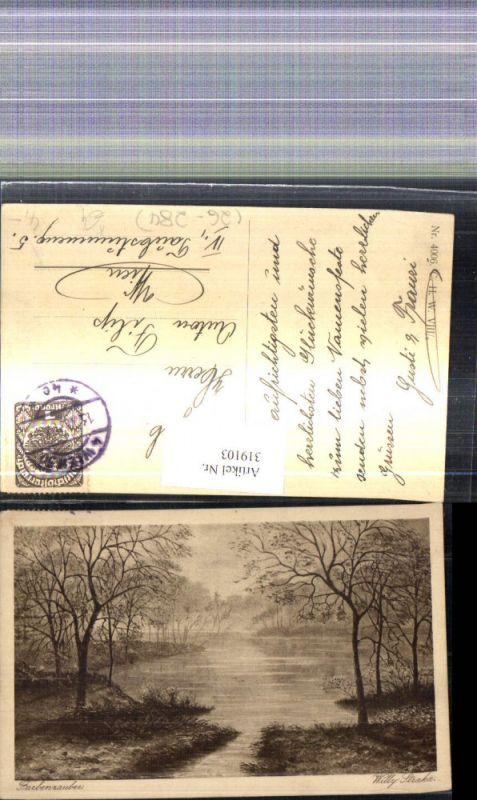 319103,Künstler Ak Willy Straka Farbenzauber See Fluss Bäume Landschaft