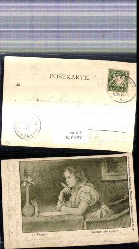 319104,Künstler Ak H. Torggler Schreibe bald wieder Frau Brief pub F. A. Ackermann 547