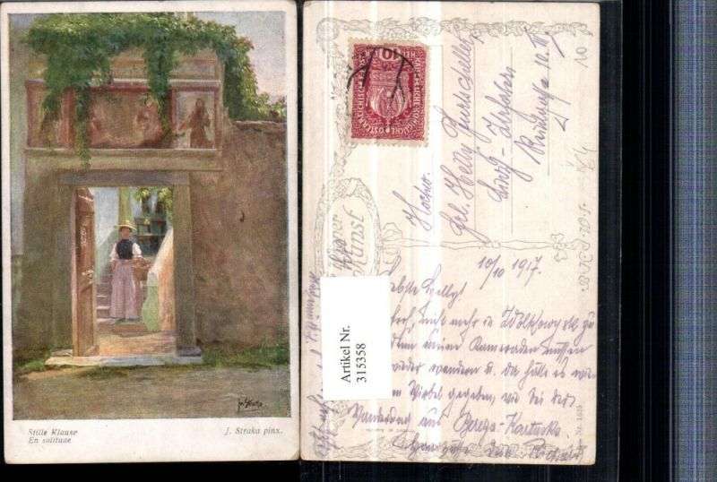 315358,Künstler AK J. Straka Stille Klause Frau m. Kleid Hut Korb Tür pub B.K.W.I. 1625