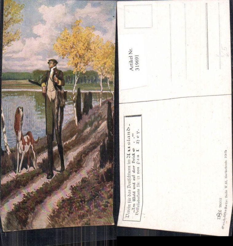 319691,Künstler Ak Paul Hey Volksliederkarte 13 Im Wald u. auf d. Heide VDA