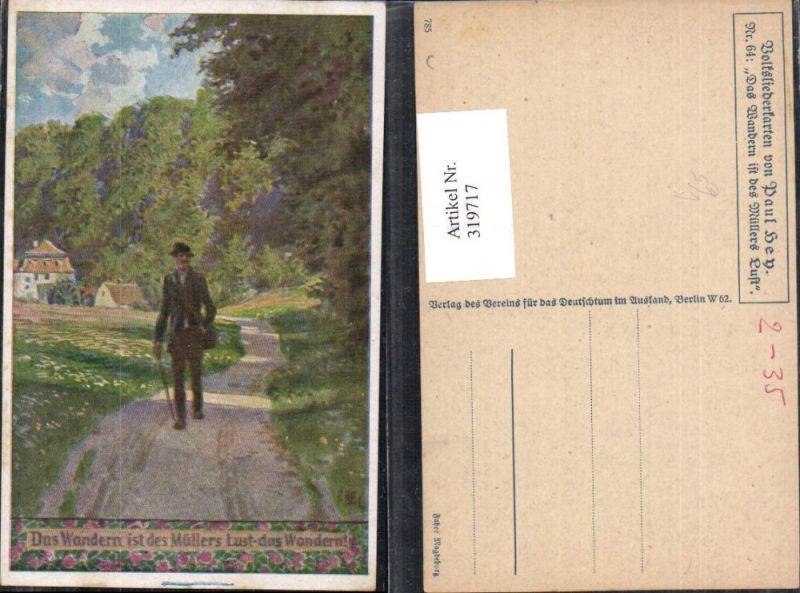 319717,Künstler Ak Paul Hey Volksliederkarte 64 Das Wandern ist d. Müllers Lust VDA