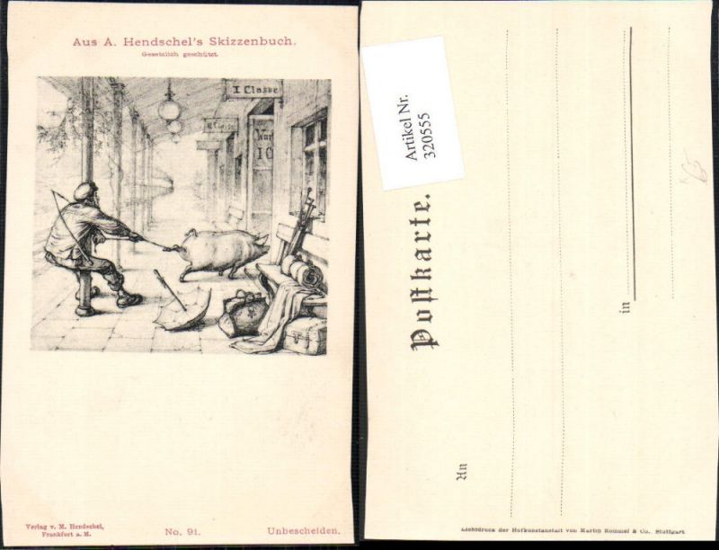 320555,Künstler Ak A. Hendschel 91 Unbescheiden Mann Schwein