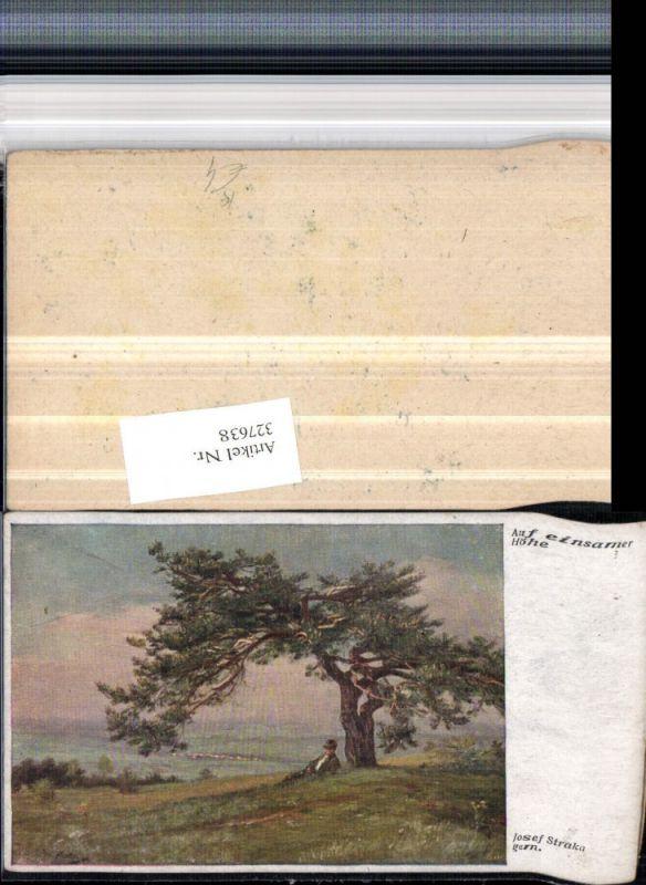 327638,Künstler AK Josef Straka Auf einsamer Höhe Landschaft Baum