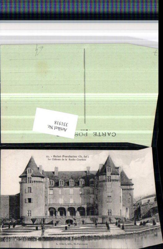 331518,Poitou-Charentes Charente-Maritime Saint-Porchaire Le Chateau de la Roche-Courbon Schloss