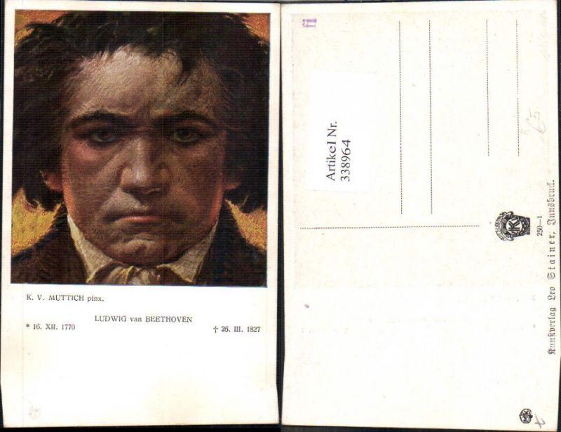 338964,Künstler Ak K.V. Muttich Ludwig van Beethoven Komponist Musik