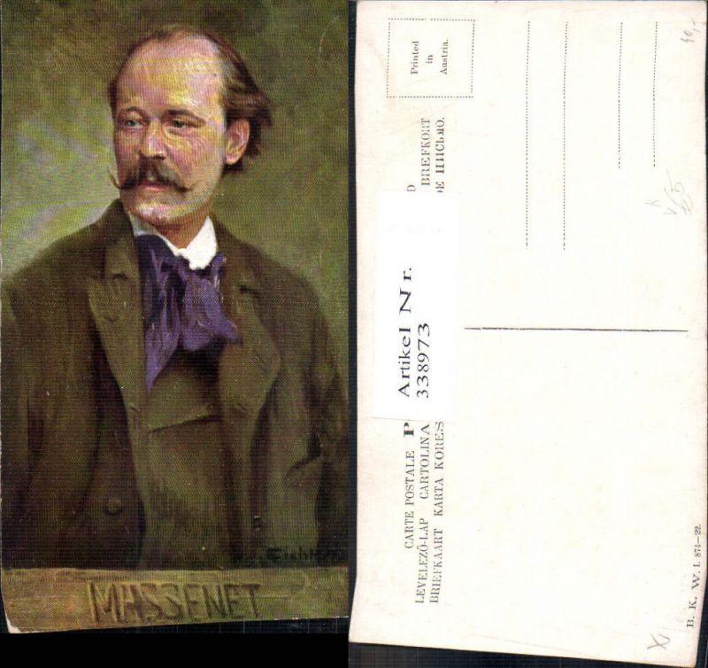 338973,Künstler Ak Jules Massenet Komponist Musik pub B.K.W.I. 874/22