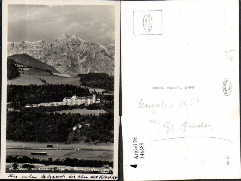 346689,St. Rupert Missionshaus m. Tennengebirge b. Bischofshofen Bergkulisse