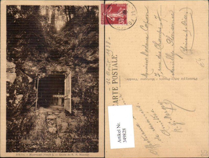 349828,Pays de la Loire Vendee Mervent Grotte du R. P. Montfort