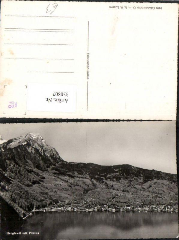 350807,Hergiswill Totale m. Pilatus Bergkulisse Kt Nidwalden