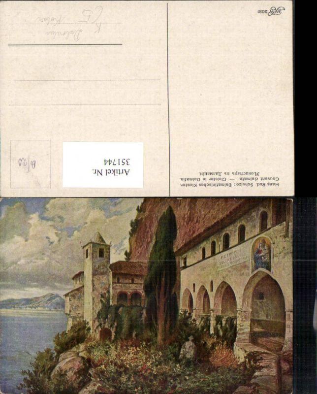 351744,Künstler AK Hans Rud. Schulze Dalmatien Kotor Dalmatinisches Kloster