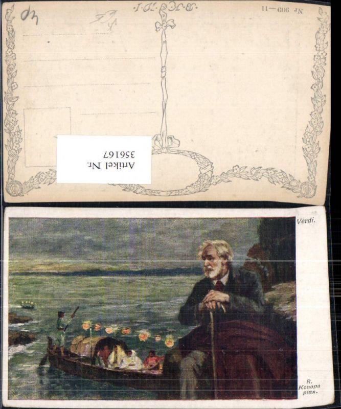 356167,Künstler Ak R. Konopa Verdi Komponist Boot pub B.K.W.I. 909/11