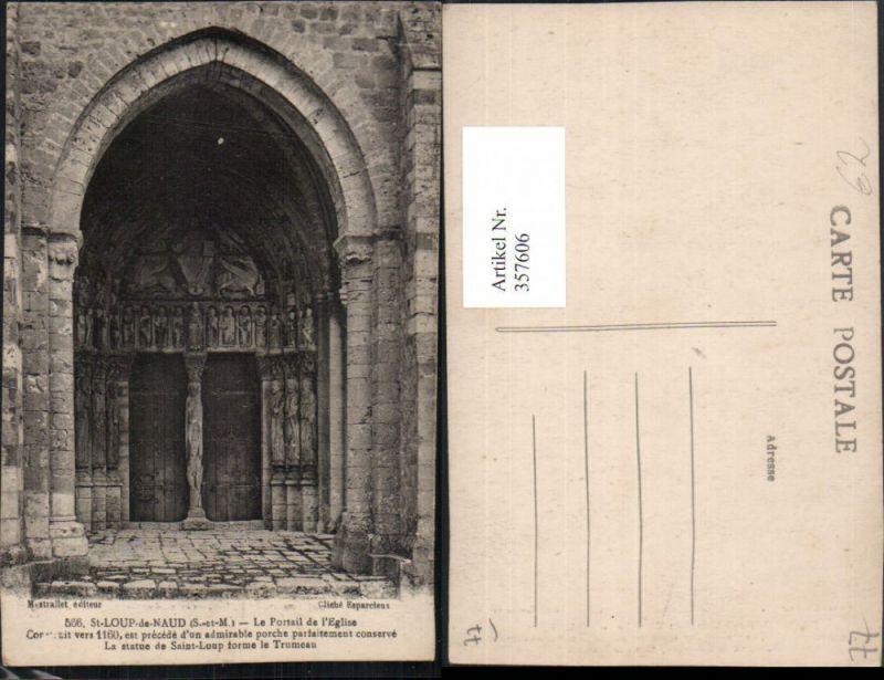 357606,Ile-de-France Seine-et-Marne St-Loup-de-Naud Le Portail de Eglise Kirchenportal