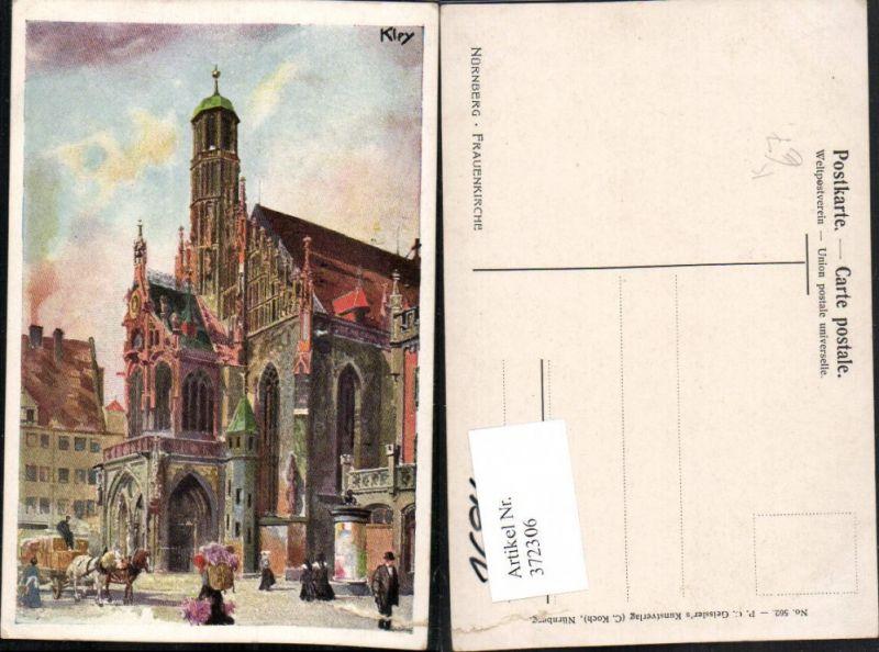 372306,Künstler AK Heinrich Kley Nürnberg Frauenkirche Kirche