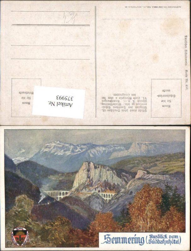375993,Deutscher Schulverein 450 Künstler Anton Reckziegel Semmering Viadukt Bergkulisse