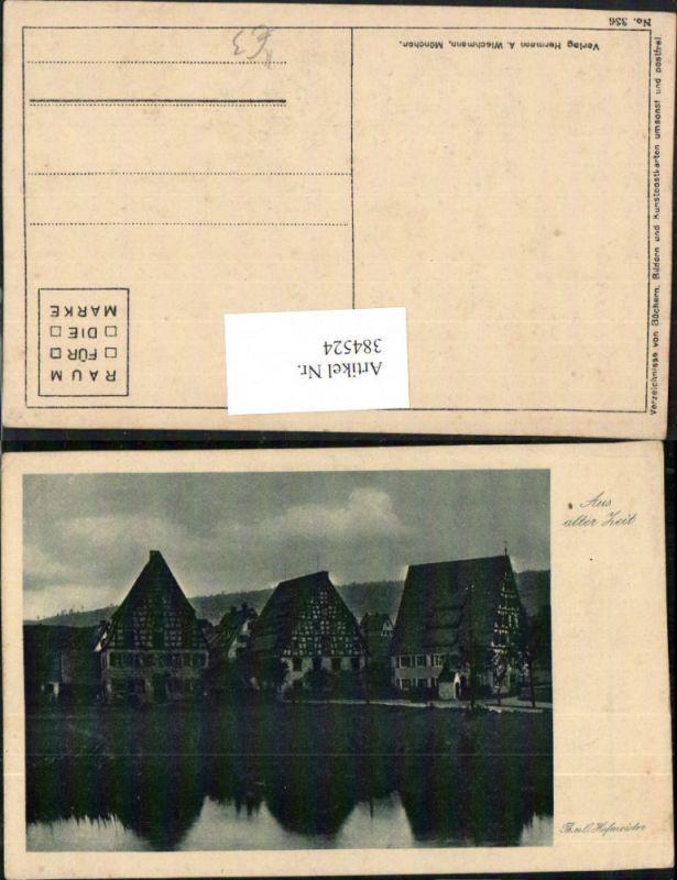 384524.Künstler AK Th. u. O. Hofmeister Aus alter Zeit Häuser pub A. Wiechmann 336