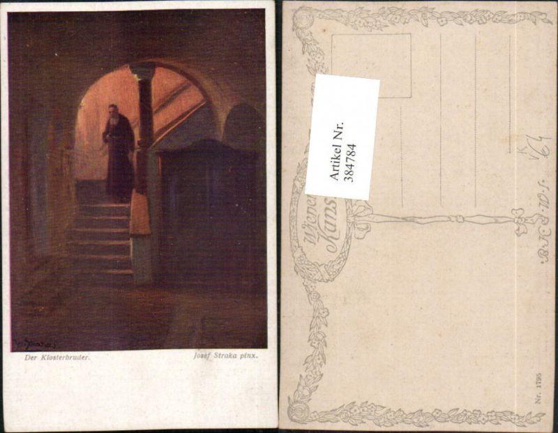 384784,Künstler AK Josef Straka Der Klosterbruder Mönch pub B.K.W.I. 1795