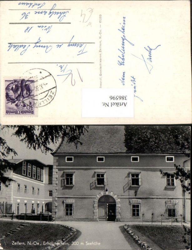 386596,Zeillern b. Amstetten Erholungsheim Gebäude