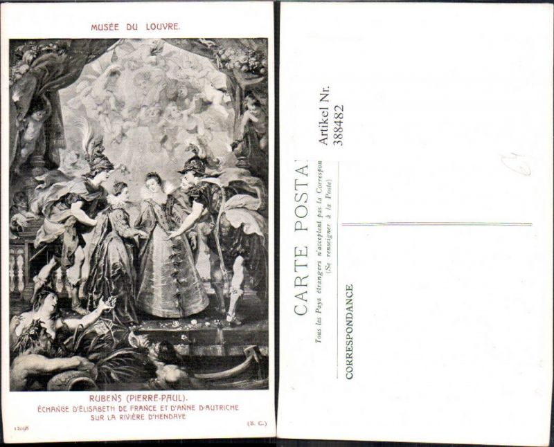 388482,Künstler Ak Peter Paul Rubens Echange d Elisabeth de France et d Anne d Autriche Adel Monarchie