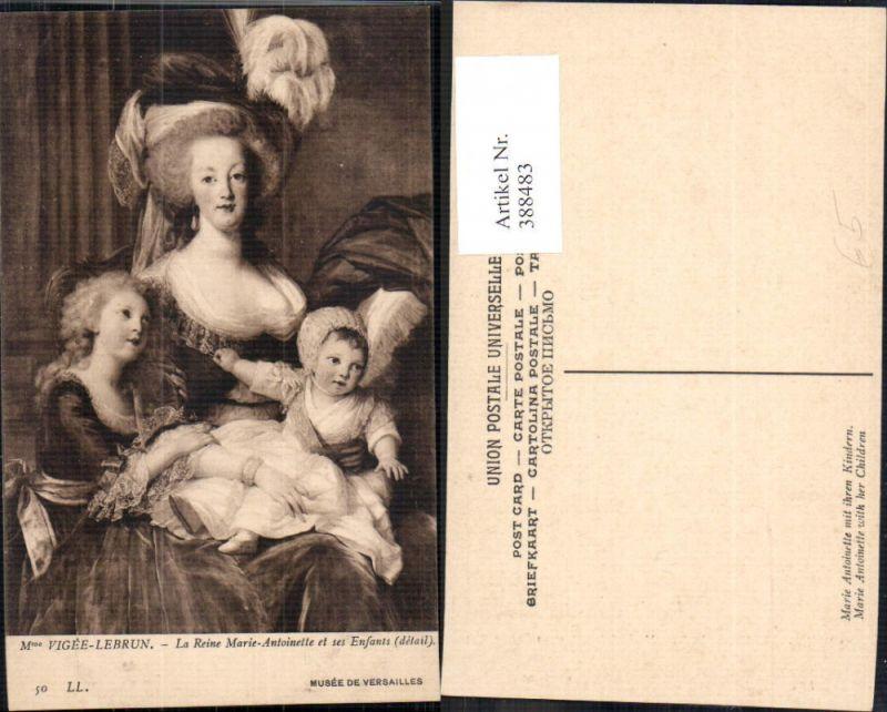 388483,Künstler Ak Madame Vigee-Lebrun La Reine Marie-Antoinette et ses Enfants Adel Monarchie