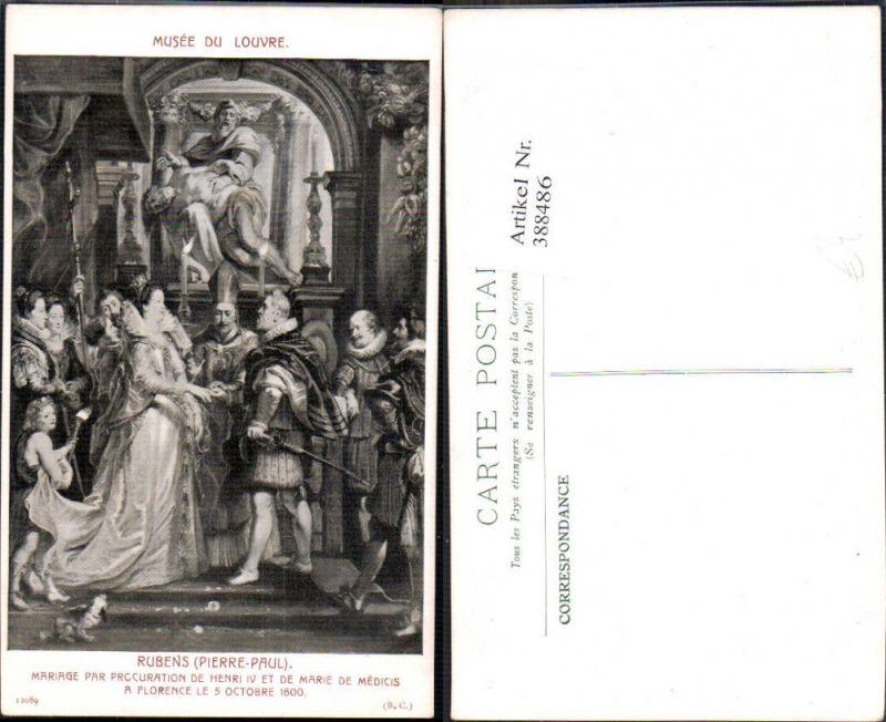 388486,Künstler Ak Peter Paul Rubens Mariage Henri IV et de Marie de Medicis Hochzeit Adel Monarchie