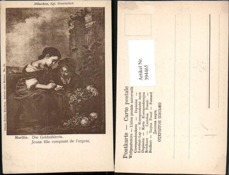 394465,Künstler AK Murillo Die Geldzählerin Münzen Korb Trauben pub Ottmar Zieher 35