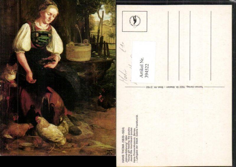 394522,Künstler AK Hans Thoma Hühnerfütterung Frau in Tracht Hühner Brunnen