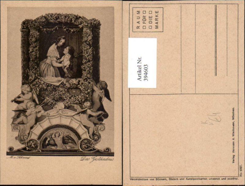 394603,Künstler AK M. v. Schwind Das Geständnis Passepartout Engeln pub A. Wiechmann 4007