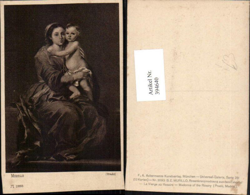 394640,Künstler AK Murillo Rosenkranzmadonna aus dem Eskorial pub A. Ackermann 2893