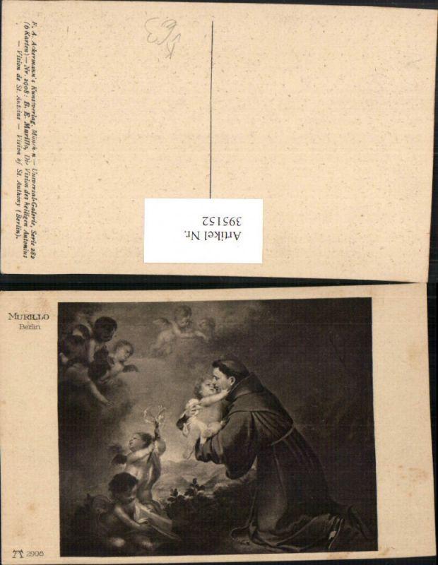 395152,Künstler AK B. E. Murillo Die Vision des heiligen Antonius pub A. Ackermann 2908
