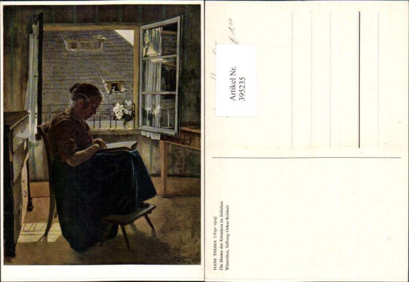 395235,Künstler AK Hans Thoma Mutter des Künstlers im Stübchen b. Lesen liest Buch Fenster