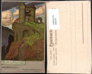 400247,Künstler Ak Ernst Liebermann Litho Burgruine Burg