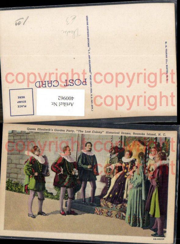 400962,Queen Elizabeths Garden Party The Lost Colony Historical Roanoke Island N. C. Theaterszene