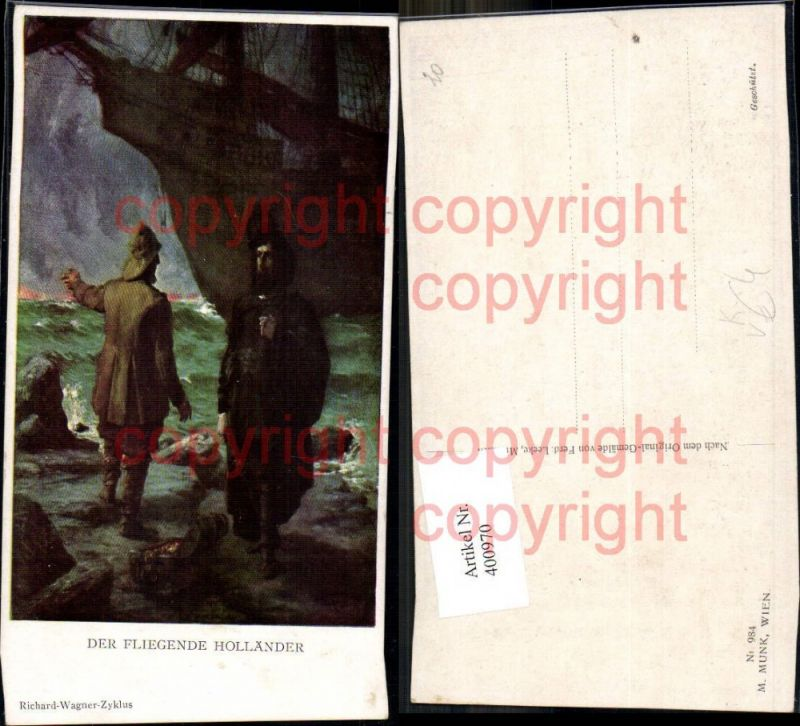 400970,Künstler Ak Ferd. Leeke Der Fliegende Holländer Richard Wagner pub M. Munk 984