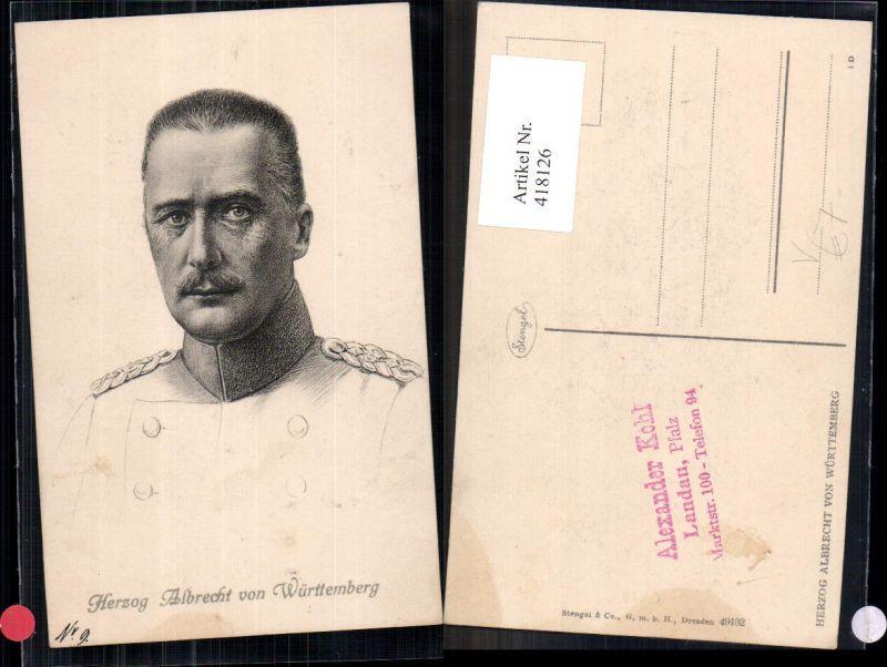 418126,Herzog Albrecht v. Württemberg Adel Monarchie Deutschland pub Stengel Co 49132