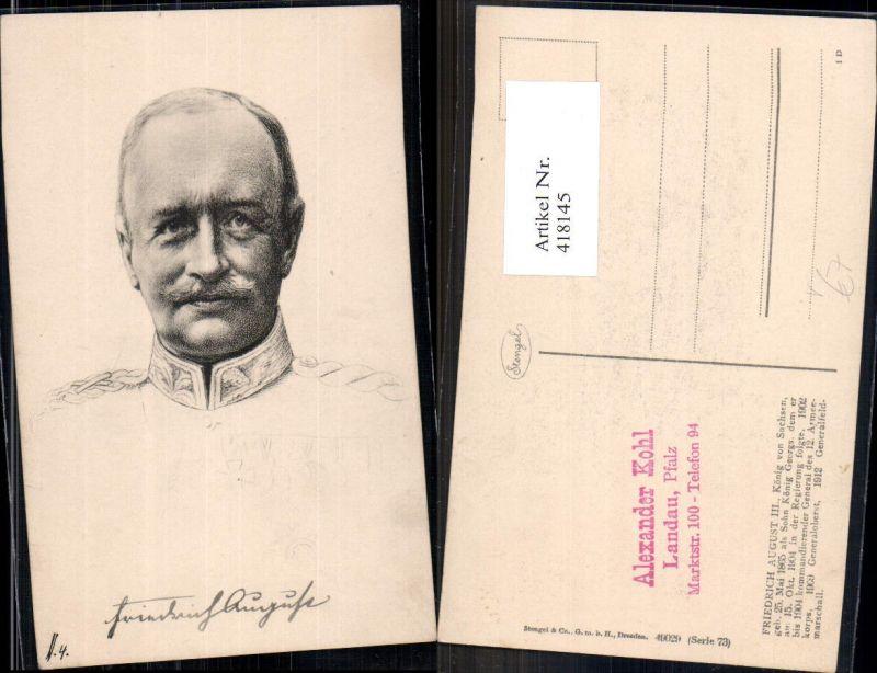 418145,Friedrich August III König v. Sachsen Adel Monarchie Deutschland pub Stengel Co 73/49029