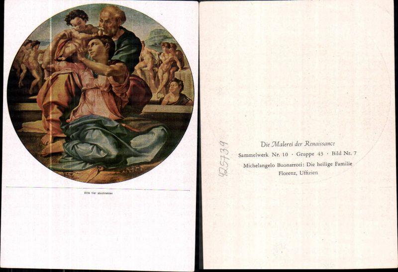 425739,Künstler Ak Michelangelo Buonarroti Die heilige Familie Religion Renaissance
