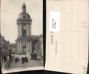 427446,Lothringen Meuse Bar-le-Duc L'Eglise Notre-Dame Kirche