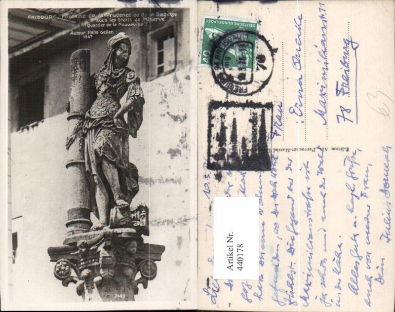 440178,Fribourg Freiburg Fontaine de la Prudence ou de la Sagesse Brunnen Statue