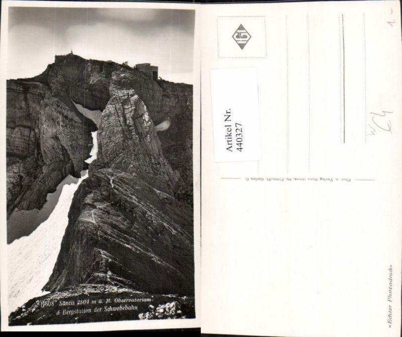 440327,Säntis Observatorium Bergstation der Schwebebahn Kt Appenzell