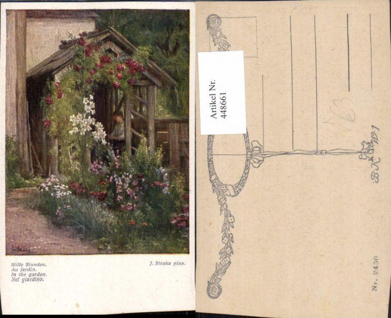 448661,Künstler AK J. Straka Stille Stunden Gartenhaus pub B.K.W.I. 2430