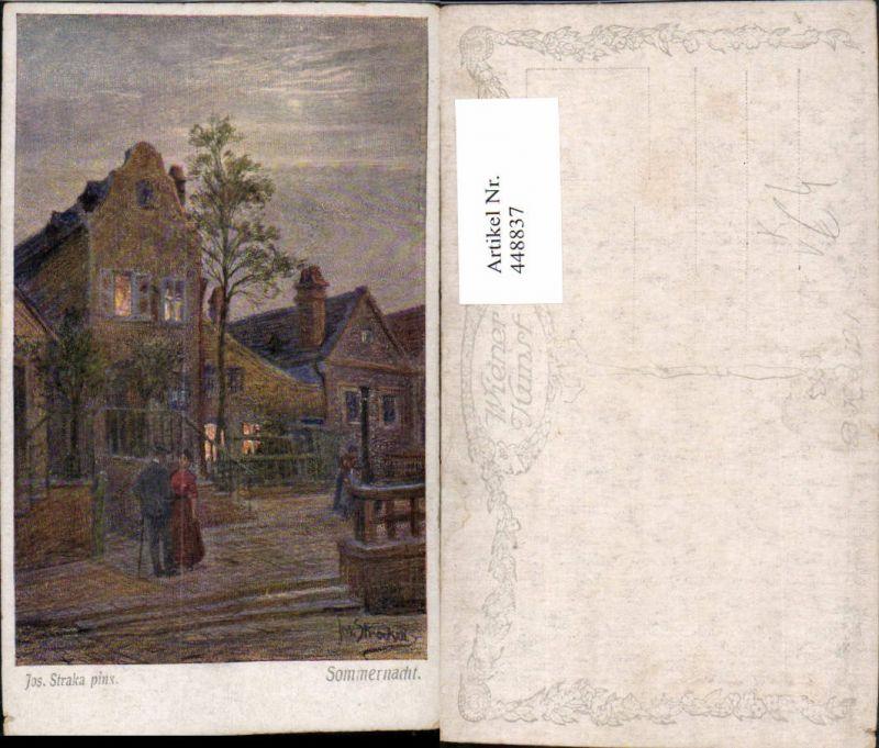 448837,Künstler AK Jos. Straka Sommernacht Dorf Motiv pub B.K.W.I. 1895