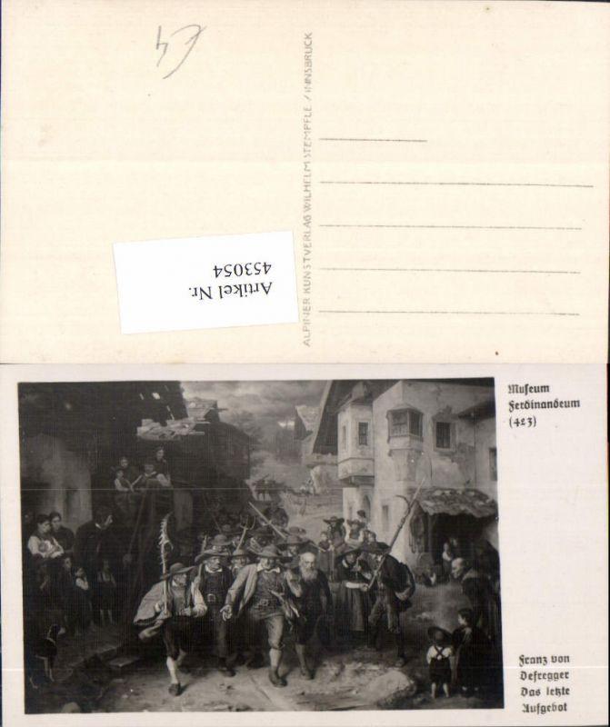 453054,Foto Ak Gemälde Franz v. Defregger Das letzte Aufgebot Tiroler Freiheitskampf