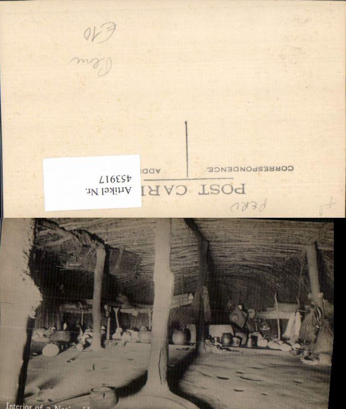 453917,Peru Interior of a Native Hut Hütte Innenansicht
