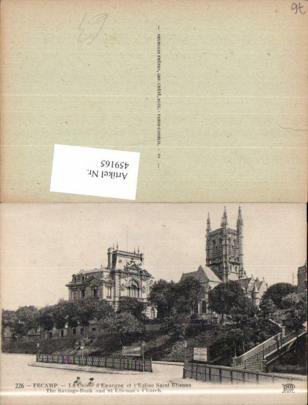 459165,Haute-Normandie Seine-Maritime Fecamp La Caisse d Epargne et l Eglise Saint-Etienne