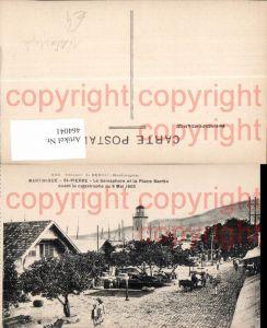 464041,Katastrophe Catastrophe Martinique St Pierre Le Semaphore et al Place Bertin 1902