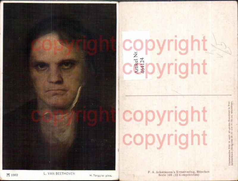 464124,Künstler Ak H. Torrgglei Ludwig van Beethoven Komponist pub F. A. Ackermann 160/1902