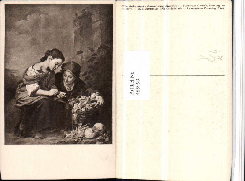 485999,Künstler AK B.E. Murillo Geldzählerin Trauben pub Ackermann 2076