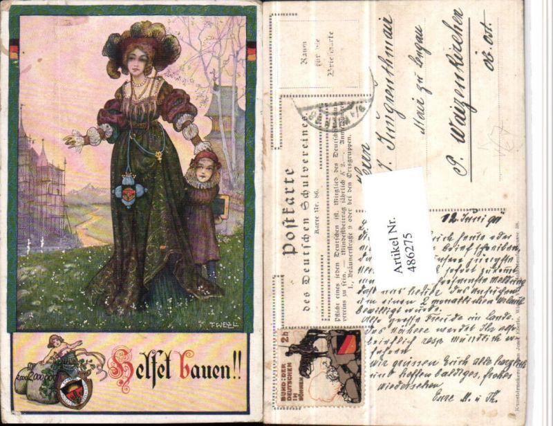 486275,Deutscher Schulverein 86 Künstler T. Welzl Frau Mutter m. Kind Hut Kleid