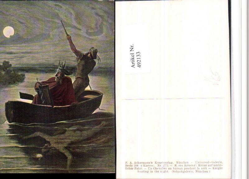 492133,Künstler AK M. v. Schwind Ritter auf Fahrt Ruderboot pub Ackermann 2771